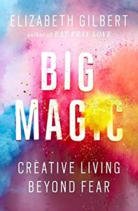 big-magic-liz-gilbert